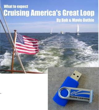 What to expect Cruising America's Great Loop USB Flash Drive