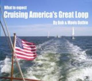 What to Expect Cruising America's Great Loop CD-ROM